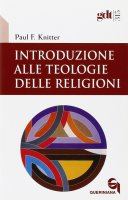 Introduzione alle teologie delle religioni (gdt 315) - Knitter Paul F.