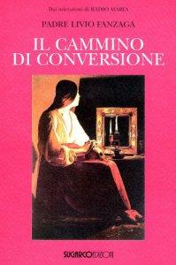 Copertina di 'Il cammino di conversione'