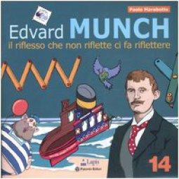 Copertina di 'Edvard Munch. Il riflesso che non riflette ci fa riflettere'