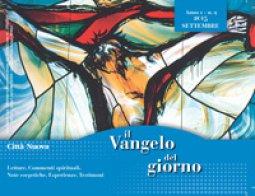 Copertina di 'Il Vangelo del giorno. Letture, commenti spirituali, note esegetiche, esperienze, testimoni. Settembre 2015'