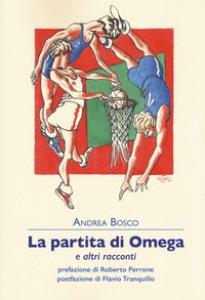 Copertina di 'La partita di Omega e altri racconti'