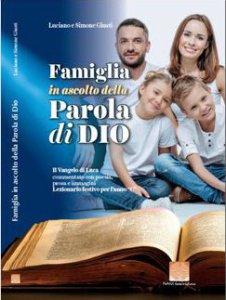 Copertina di 'Famiglia in ascolto della parola di Dio. Lezionario festivo per l'anno C'