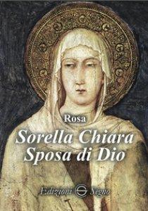 Copertina di 'Sorella Chiara'