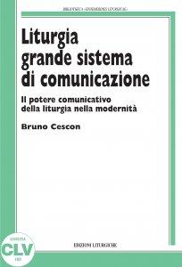 Copertina di 'Liturgia  grande sistema di comunicazione. (PIL, 14).'