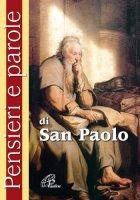 Pensieri e parole di San Paolo. Il Sinodo dei vescovi sulla Parola di Dio - Olimpia Cavallo