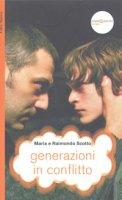 Generazioni in conflitto - Raimondo Scotto, Maria Scotto