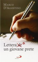 Lettera di/a un giovane prete - Marco D'Agostino