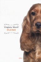 Flush - Woolf Virginia