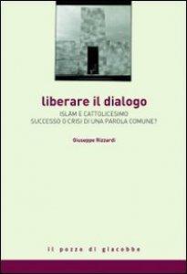 Copertina di 'Liberare il dialogo'
