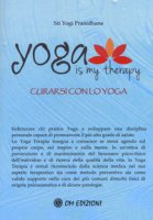 Yoga is my therapy. Curarsi con lo yoga - Pranidhana Yogi