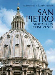Copertina di 'San Pietro. Storia di un monumento. Ediz. illustrata'