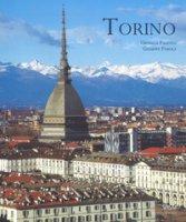 Torino. Ediz. italiana e inglese - Paletto Ornella, Parola Giuseppe