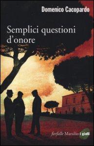 Copertina di 'Semplici questioni d'onore'