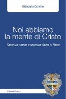 Noi abbiamo la mente di Cristo - Giancarlo Corvino