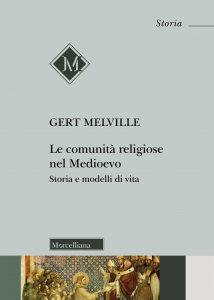 Copertina di 'Le comunità religiose nel Medioevo'