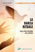 La danza rituale - Giuliva Di Berardino