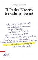 Il Padre nostro è tradotto bene? - Giorgio Ronzoni