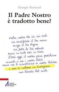 Copertina di 'Il Padre nostro è tradotto bene?'