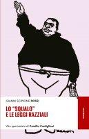 Lo squalo e le leggi razziali - Gianni Scipione Rossi