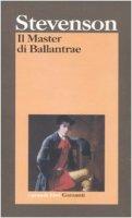 Il master di Ballantrae - Stevenson Robert L.