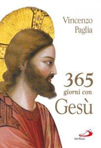 Copertina di 'Trecentosessantacinque giorni con Gesù'