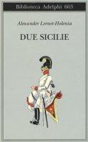 Due Sicilie - Lernet-Holenia Alexander