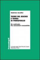 Teorie del rischio e teoria di portafoglio. Un confronto fra concezioni economiche - Serafini Gabriele