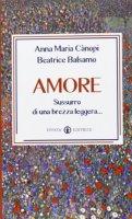 Amore - Beatrice Balsamo, Anna Maria Cànopi