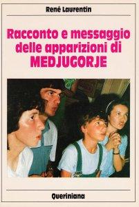 Copertina di 'Racconto e messaggio delle apparizioni di Medjugorje'