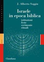 Israele in epoca biblica - J. Alberto Soggin