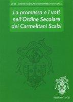 La promessa e i voti nell'Ordine Secolare dei Carmelitani Scalzi