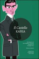 Il castello. Ediz. integrale - Kafka Franz