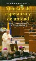 Mensaje de esperenza y de unidad. Visita al Parlamento Europeo y al Consejo de Europa - Francesco (Jorge Mario Bergoglio)