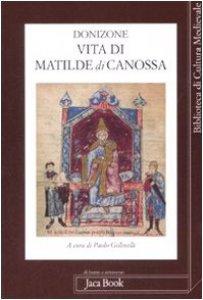 Copertina di 'Vita di Matilde di Canossa. Con testo latino a fronte'