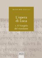 L'opera di Luca - Grilli Massimo