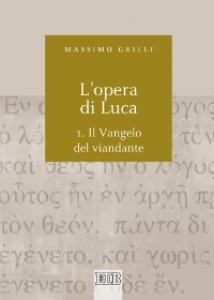 Copertina di 'L'opera di Luca'