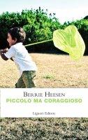 Piccolo ma coraggioso - Berrie Heesen, Antonio Cosentino