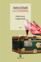 Eleuteronomika. Il nastro azzurro di Agatha Christie - Giribaldi Andrea