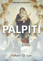Palpiti - Vincenzo Acquaviva
