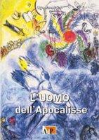 L' uomo dell'Apocalisse - Ugo Vanni S.I.