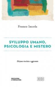 Copertina di 'Sviluppo umano, psicologia e mistero'