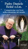 Padre Daniele Hekié o.f.m. - Claudio Bratti, Fabio Longo