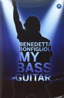My Bass Guitar - Benedetta Bonfiglioli