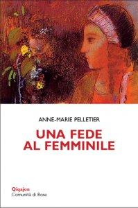 Copertina di 'Una fede al femminile'