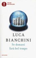 Se domani farà bel tempo - Bianchini Luca