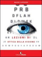 Lezioni di ottica della visione - Zuppardo Mauro