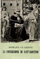 La conversione di sant'Agostino - Guardini Romano