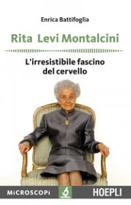 Copertina di 'Rita Levi Montalcini. L'irresistibile fascino del cervello'