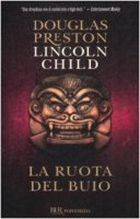 La ruota del buio - Preston Douglas, Child Lincoln