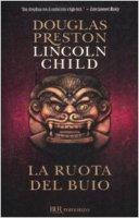 La ruota del buio - Preston Douglas, Child Lincoln